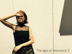 『THE AGE OF INNOCENCE 3』