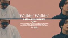 「Walkin' Walkin' 」