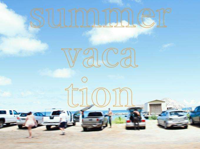 summer vacation.jpg